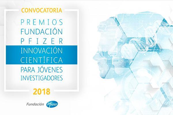 la fundacin pfizer abre la convocatoria de sus premios de innovacin cientfica a jvenes investigadores