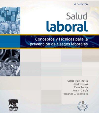 el libro salud laboral trata sobre la seguridad en el trabajo y la flexibilidad