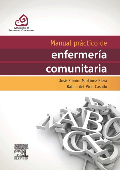 manual practico de enfermeria comunitaria para garantizar la practica clinica diaria