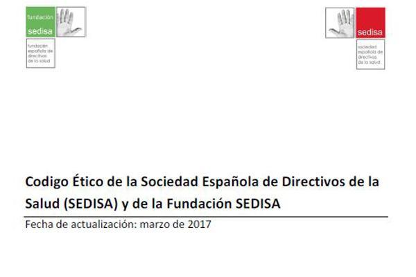nuevo coacutedigo eacutetico para los directivos de salud miembros de sedisa