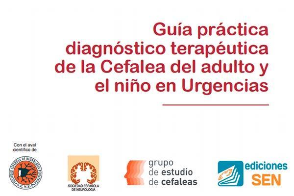 la sen presenta una guiacutea praacutectica sobre la cefalea en urgencias