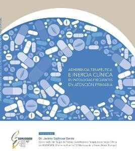 heel y smergen presentan una nueva monografiacutea sobre adherencia terapeacuteutica e inercia cliacutenica en patologiacuteas frecuentes en ap
